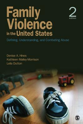 Family Violence in the United States: Defining, Understanding, and Combating Abuse Cover Image