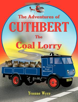 The Adventures of Cuthbert the Coal Lorry Cover Image