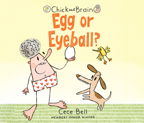 Chick and Brain: Egg or Eyeball? Cover Image