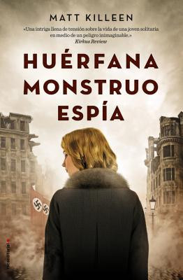 Huerfana, Monstruo, Espia Cover Image