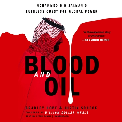 Blood and Oil: Mohammed Bin Salman's Ruthless Quest for Global Power Cover Image