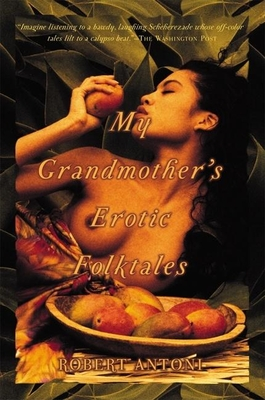 My Grandmother's Erotic Folktales Cover Image