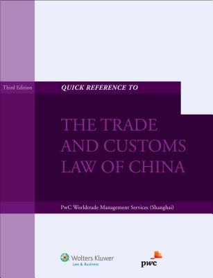 Quick Reference to the Trade and Customs Law of China Cover Image