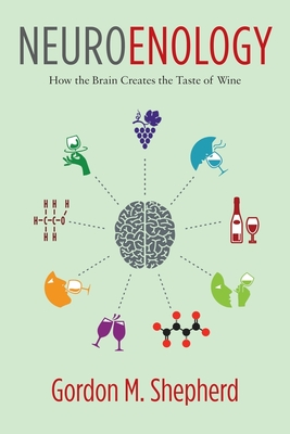 Neuroenology: How the Brain Creates the Taste of Wine Cover Image