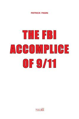 The FBI, Accomplice of 9/11 (Documents) Cover Image