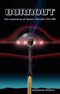 Burnout: The Mystery of Space Shuttle Sts-281 Cover Image