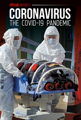 Coronavirus: The Covid-19 Pandemic (Special Reports) Cover Image