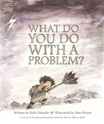 What Do You Do with a Problem? Cover