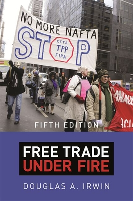 Free Trade Under Fire: Fifth Edition Cover Image