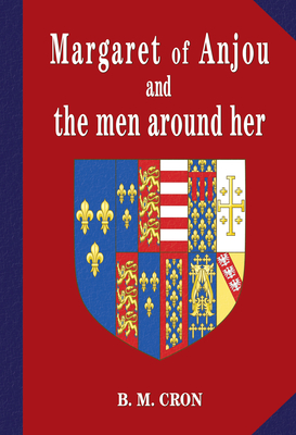 Margaret of Anjou and the men around her Cover Image