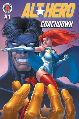 Alt-Hero #1: Crackdown Cover Image