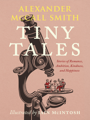 Tiny Tales: Stories of Romance, Ambition, Kindness, and Happiness Cover Image