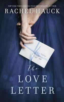 The Love Letter: New from the New York Times Bestselling Author of the Wedding Dress Cover Image