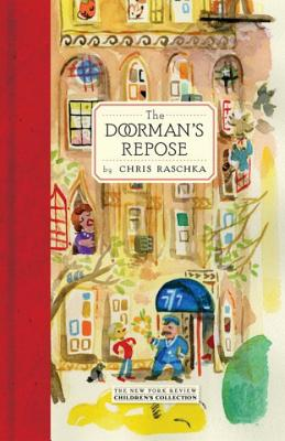 The Doorman's Repose by Chris Raschka