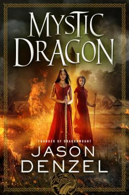Cover for Mystic Dragon (The Mystic Trilogy #2)