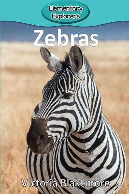 Zebras (Elementary Explorers #60) Cover Image