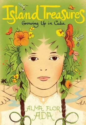 Island Treasures: Growing Up in Cuba Cover Image