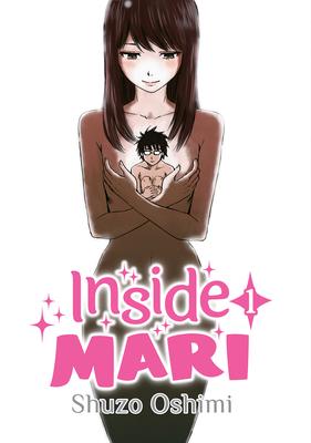 Inside Mari, Volume 1 Cover Image