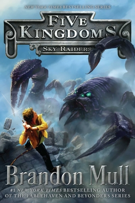 Sky Raiders (Five Kingdoms #1) Cover Image