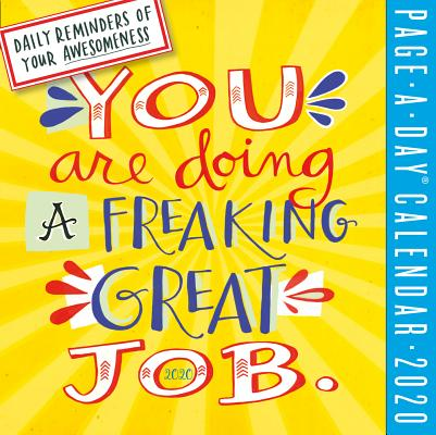 You Are Doing a Freaking Great Job Page-A-Day Calendar 2020 Cover Image