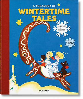 A Treasury of Wintertime Tales. 13 Tales from Snow Days to Holidays Cover Image