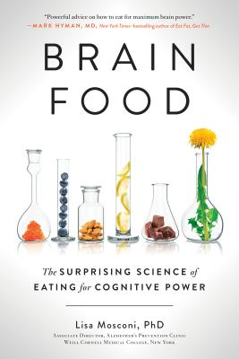Brain Food: The Surprising Science of Eating for Cognitive Power Cover Image