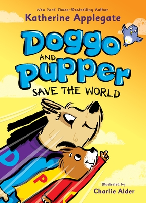 Doggo and Pupper Save the World Cover Image