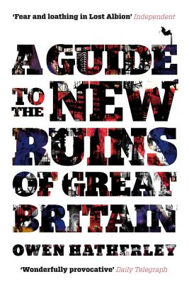 A Guide to the New Ruins of Great Britain Cover