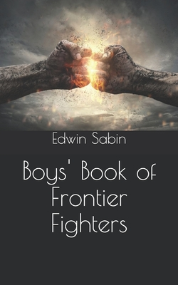Cover for Boys' Book of Frontier Fighters