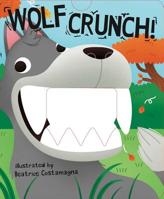 Wolf Crunch! (Crunchy Board Books) Cover Image