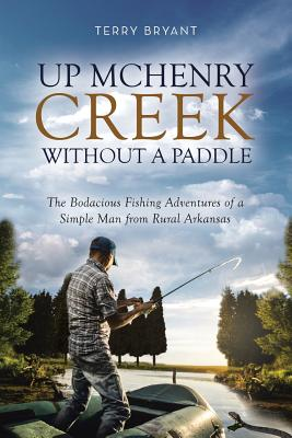 Up McHenry Creek without a Paddle Cover Image