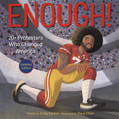 Enough! 20+ Protesters Who Changed America Cover Image