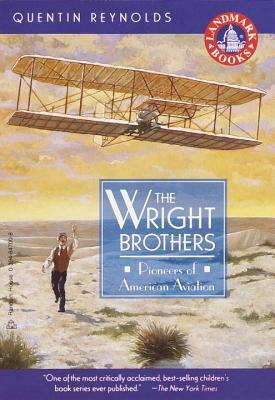The Wright Brothers: Pioneers of American Aviation (Landmark Books) Cover Image