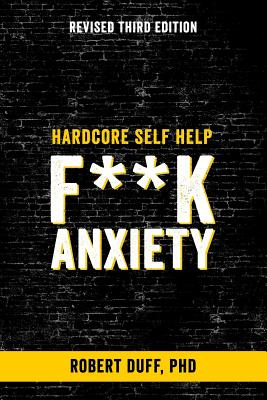 Hardcore Self Help: F**k Anxiety Cover Image