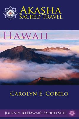 Akasha Sacred Travel: Hawaii Cover Image