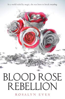 Blood Rose Rebellion Cover Image