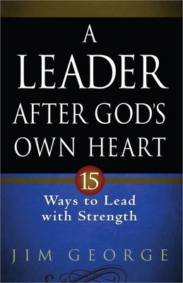 A Leader After God's Own Heart Cover