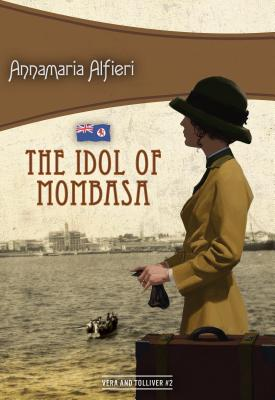 The Idol of Mombasa: Vera & Tolliver #2 Cover Image