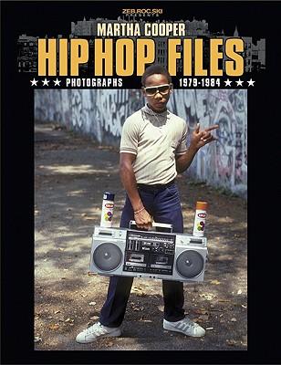 Hip Hop Files: Photographs 1979-1984 Cover Image