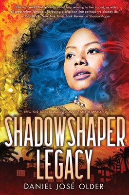 Shadowshaper Legacy (The Shadowshaper Cypher, Book 3) Cover Image