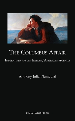 The Columbus Affair: Imperatives for an Italian/American Agenda Cover Image