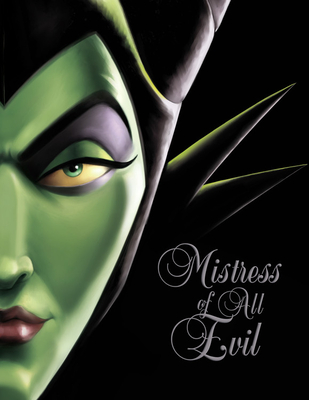 Mistress of All Evil: A Tale of the Dark Fairy (Villains #4) Cover Image