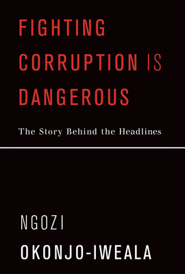 Fighting Corruption Is Dangerous: The Story Behind the Headlines Cover Image