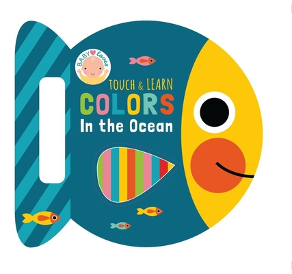 Colors in the Ocean (Touch & Learn Books) Cover Image