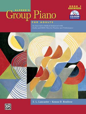 Alfred's Group Piano for Adults Student Book, Bk 1: An Innovative Method Enhanced with Audio and MIDI Files for Practice and Per Cover Image