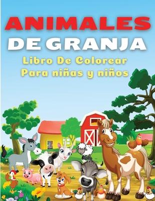 Animales De Granja, Libro de Colorear Para Niños y Niñas Cover Image