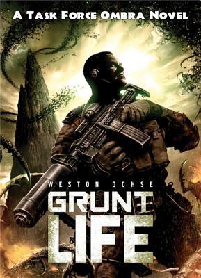 Grunt Life: A Task Force Ombra Novel Cover Image