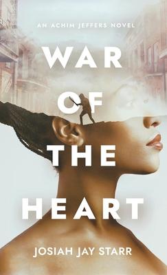 War Of The Heart: An Achim Jeffers Novel Cover Image