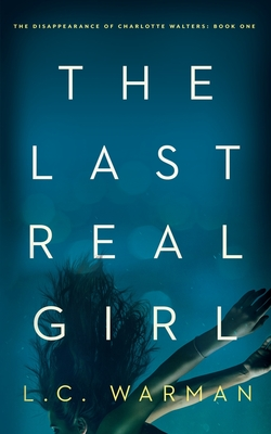 The Last Real Girl: A Mystery Cover Image