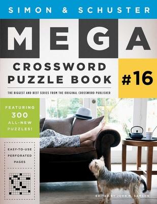 Simon & Schuster Mega Crossword Puzzle Book #16 (S&S Mega Crossword Puzzles #16) Cover Image